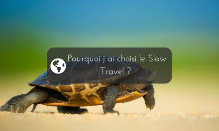 Pourquoi j'ai choisi le slow travel comme mode de vie nomade digital ?