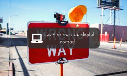 Quelles sont les erreurs à ne pas commettre quand on veut devenir nomade digital ? | 4 maladresses à éviter