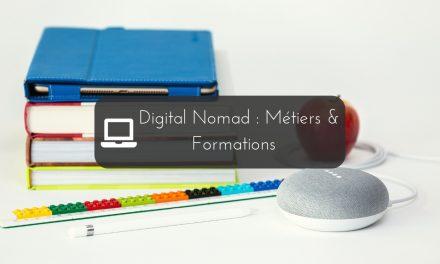 Nomade Digital : métiers et formations | Comment choisir ?