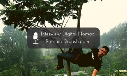 Interview Digital Nomad : Romain Dropshipper à Bali