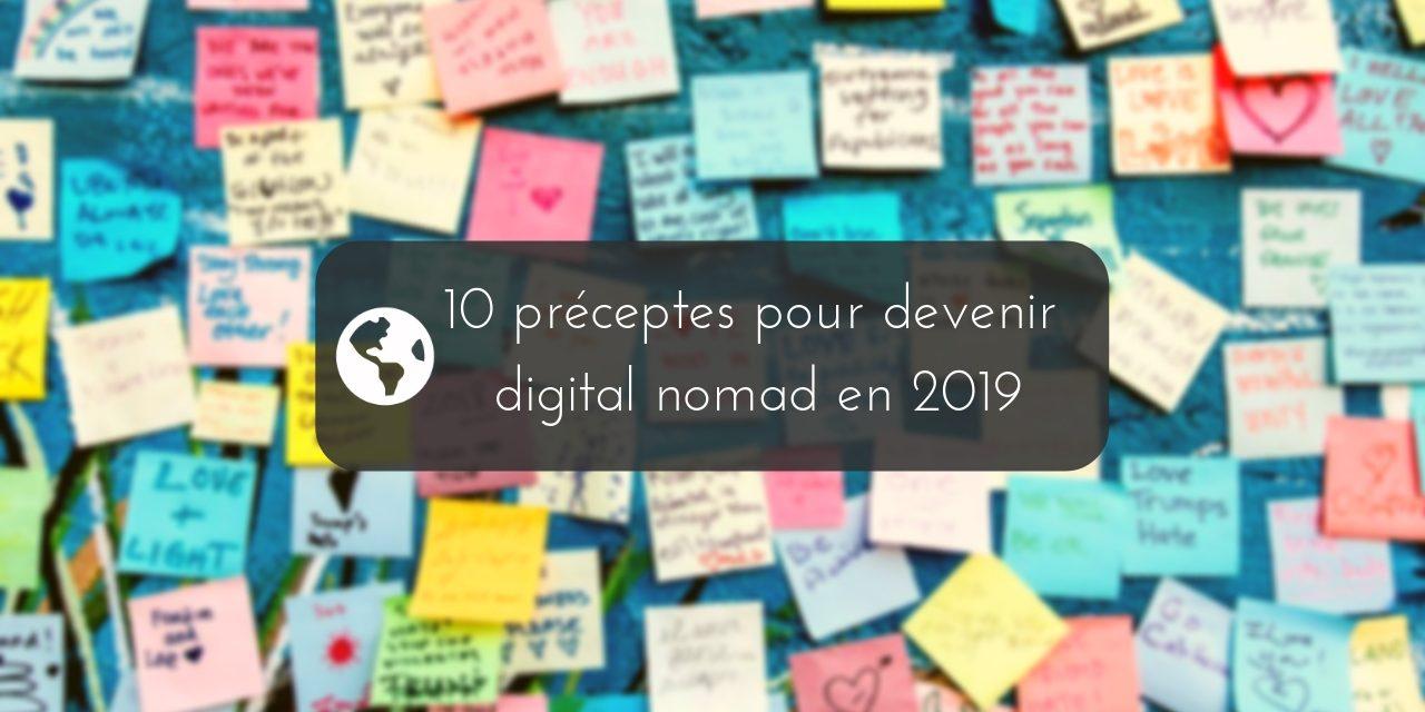Les 10 préceptes pour devenir digital nomad en 2019