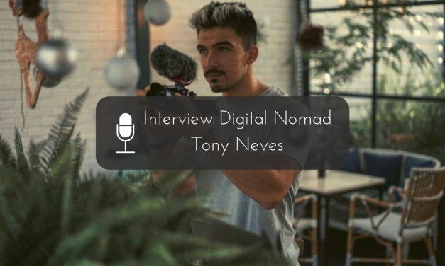 Interview Digital Nomad : Tony Neves, Créateur de contenu à succès